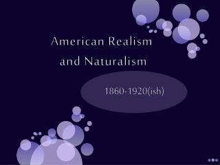 American  Realism and Naturalism