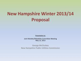 New Hampshire Winter 2013/14 Proposal