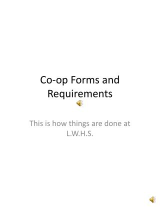 Co-op Forms and Requirements