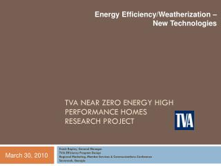 Frank Rapley, General Manager TVA Efficiency Program Design Regional Marketing, Member Services  Communications Conferen