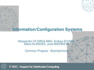Information/Configuration Systems