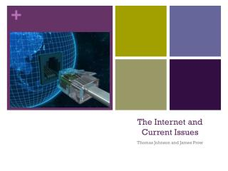 The Internet and Current Issues