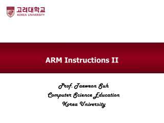 ARM  Instructions II