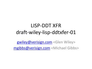 LISP-DDT XFR draft-wiley-lisp-ddtxfer-01
