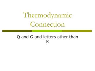 Thermodynamic Connection