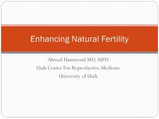 Enhancing Natural Fertility
