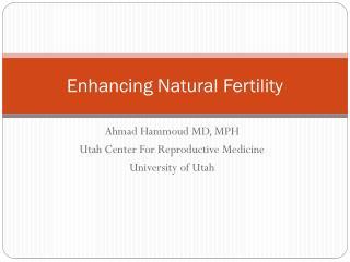 Enhancing Natural Fertility