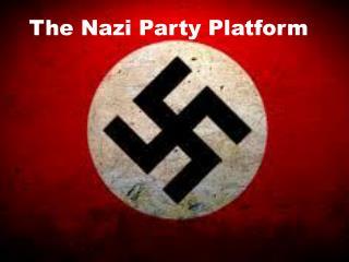 The Nazi Party Platform