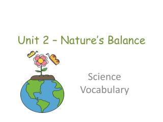 Unit 2 – Nature's Balance