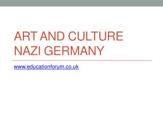 Art and Culture Nazi Germany
