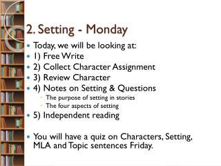 2. Setting - Monday