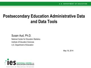 Postsecondary Education Administrative Data and Data Tools