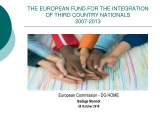 THE EUROPEAN FUND FOR THE INTEGRATION OF THIRD COUNTRY NATIONALS  2007-2013