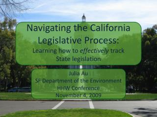 Navigating the California Legislative Process:
