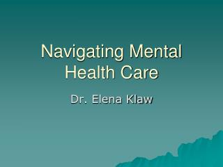Navigating Mental Health Care