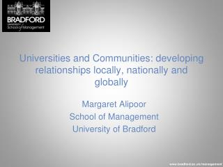 Universities and Communities: developing relationships locally, nationally and globally