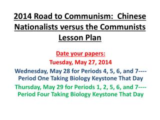 2014 Road to Communism:  Chinese Nationalists versus the Communists Lesson Plan