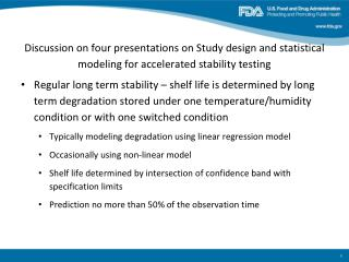 FDA statisticians reviewed submissions with accelerated stability testing