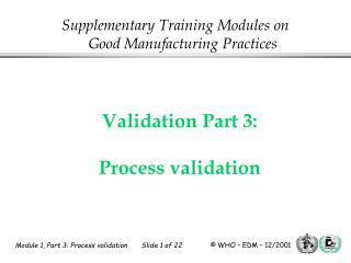 Validation Part 3: Process validation