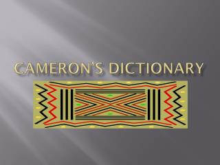 Cameron's Dictionary