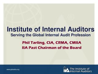 Institute of Internal Auditors Serving the Global Internal Audit Profession