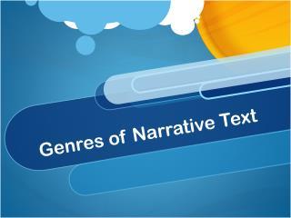 Genres of Narrative Text