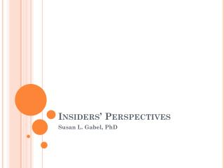 Insiders� Perspectives