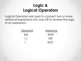Logic & Logical Operators