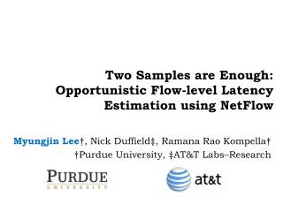 Two Samples are Enough: Opportunistic Flow-level Latency Estimation using  NetFlow