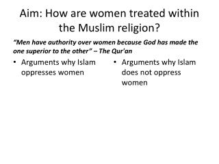 Aim: How are women treated within the Muslim religion?