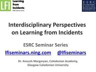 Interdisciplinary Perspectives on Learning from Incidents