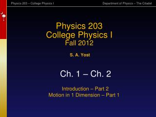 Physics 203 College Physics I Fall 2012
