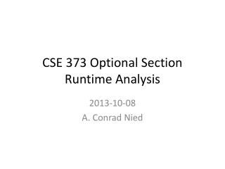 CSE 373 Optional Section Runtime Analysis