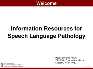 Information Resources for Speech Language Pathology