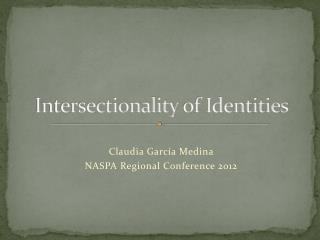 Intersectionality  of Identities