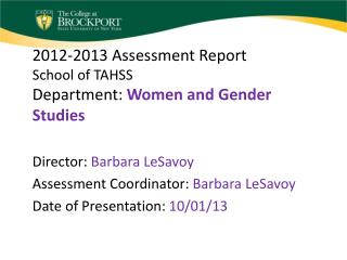 2012-2013 Assessment Report School of TAHSS Department:  Women and Gender Studies