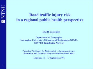 Road traffic injury risk  in a regional public health perspective