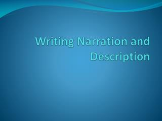 Writing Narration and Description