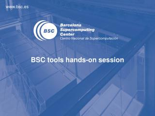 BSC  tools hands-on session
