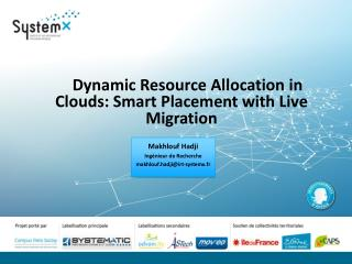 Dynamic  Resource Allocation in Clouds: Smart Placement  with  Live Migration