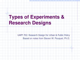 Types of Experiments & Research Designs