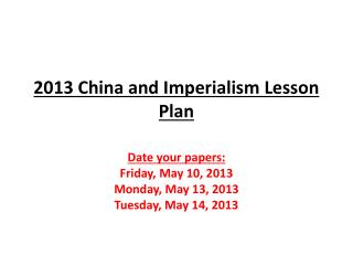 2013 China and Imperialism Lesson Plan