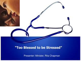 """Too Blessed to be Stressed"""