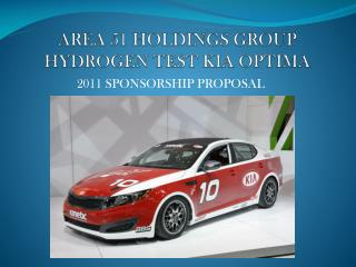 AREA 51 HOLDINGS GROUP HYDROGEN TEST KIA OPTIMA