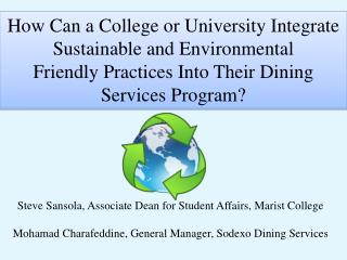 How Can a College or University Integrate Sustainable and Environmental
