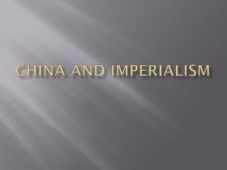 China and Imperialism