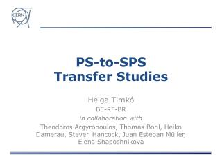 PS-to-SPS  Transfer Studies