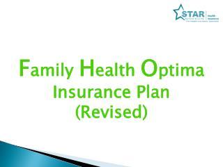 F amily  H ealth  O ptima Insurance Plan (Revised)