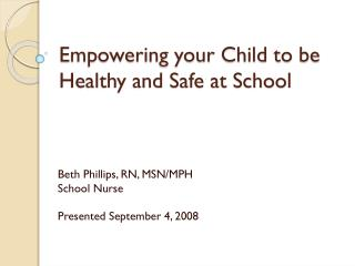 Empowering your Child to be Healthy and Safe at School