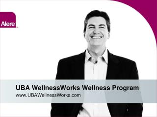 UBA  WellnessWorks  Wellness Program